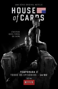 House of Cards (2ª Temporada) - Poster / Capa / Cartaz - Oficial 1
