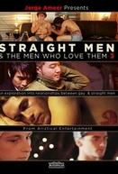 Straight Men e the Men Who Love Them 3 (Jorge Ameer Presents Straight Men & the Men Who Love Them 3)
