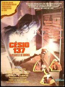Césio 137 - O Pesadelo de Goiânia - Poster / Capa / Cartaz - Oficial 2