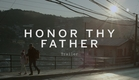 HONOR THY FATHER Trailer | Festival 2015