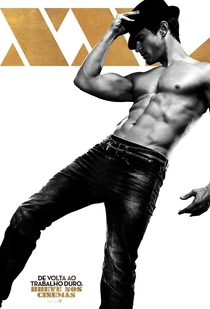 Magic Mike XXL - Poster / Capa / Cartaz - Oficial 5