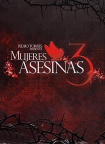 Mulheres Assassinas (3ª Temporada) - Poster / Capa / Cartaz - Oficial 3