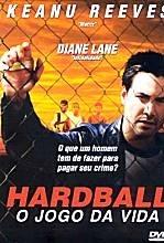 Hardball - O Jogo da Vida - Poster / Capa / Cartaz - Oficial 2