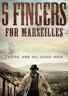 Five Fingers For Marseilles (Menoana e Mehlano ea Marseilles)