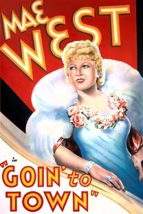 Goin' to Town - Poster / Capa / Cartaz - Oficial 1