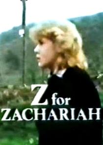 Z for Zachariah - Poster / Capa / Cartaz - Oficial 1