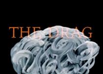 The Drag - Poster / Capa / Cartaz - Oficial 1