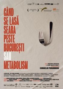 Quando a Noite Cai em Bucareste ou Metabolismo - Poster / Capa / Cartaz - Oficial 2