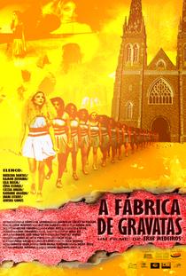 A fábrica de gravatas - Poster / Capa / Cartaz - Oficial 1