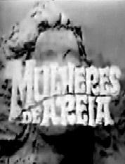 Mulheres de Areia 1ª Versão - Poster / Capa / Cartaz - Oficial 2