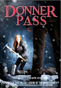 Donner Pass - Poster / Capa / Cartaz - Oficial 1