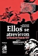 Eles Se Atreveram - A Revolução Russa de 1917 (Ellos se atrevieron - La Revolución Rusa de 1917)