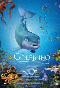 O Golfinho: a História de um Sonhador - Poster / Capa / Cartaz - Oficial 1