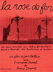 A Rosa de Ferro - Poster / Capa / Cartaz - Oficial 1