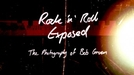 Rock 'n' Roll Exposed: The Photography of Bob Gruen (Rock 'n' Roll Exposed: The Photography of Bob Gruen)