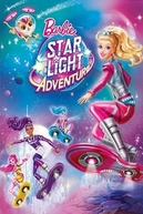 Barbie: Aventura nas Estrelas (Barbie Star Light Adventure)