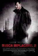 Busca Implacável 2 (Taken 2)