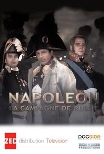 Napoleon: The Russian Campaign - Poster / Capa / Cartaz - Oficial 1