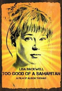 Too Good of a Samaritan - Poster / Capa / Cartaz - Oficial 2