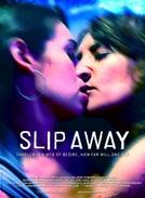 Slip Away (Slip Away)