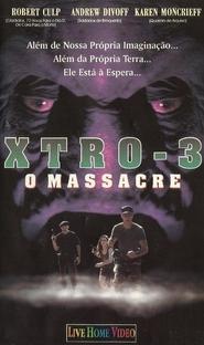 Xtro - 3 O Massacre - Poster / Capa / Cartaz - Oficial 1