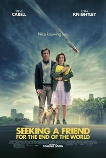 Procura-se um Amigo para o Fim do Mundo - Poster / Capa / Cartaz - Oficial 1