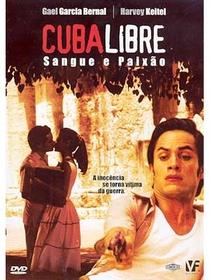 Cuba Libre: Sangue e Paixão - Poster / Capa / Cartaz - Oficial 1