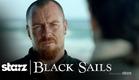 Black Sails | Season 3 Official Trailer | STARZ