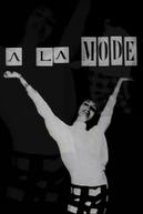 A La Mode (A La Mode)