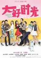 Good Time (Da Hao Shi Guang)