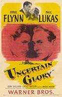 Três Dias de Vida (Uncertain Glory)