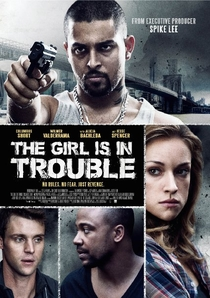 The Girl Is in Trouble - Poster / Capa / Cartaz - Oficial 1