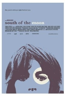South of the Moon  - Poster / Capa / Cartaz - Oficial 1