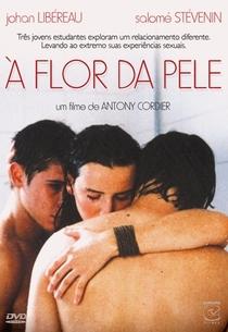 À Flor Da Pele - Poster / Capa / Cartaz - Oficial 1