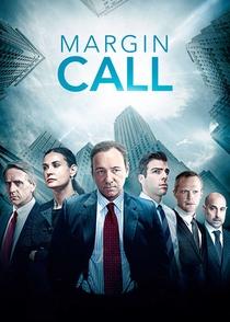 Margin Call - O Dia Antes do Fim - Poster / Capa / Cartaz - Oficial 9