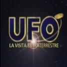 Ufos, a visita dos extraterrestres (UFO - La Visita Extraterrestre)