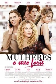 Mulheres, O Sexo Forte - Poster / Capa / Cartaz - Oficial 1