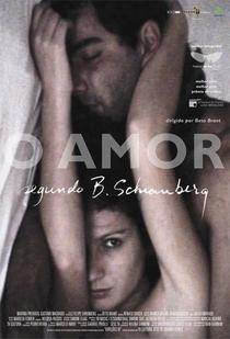 O Amor Segundo B. Schianberg  - Poster / Capa / Cartaz - Oficial 1
