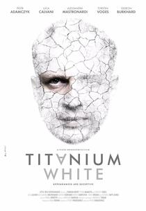 Titanium White - Poster / Capa / Cartaz - Oficial 2