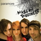 Paramore: Misery Business (Paramore: Misery Business)