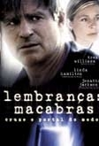 Lembranças Macabras - Poster / Capa / Cartaz - Oficial 1