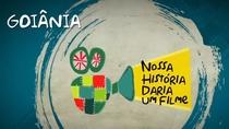 Nossa História Daria Um Filme - Goiânia - Poster / Capa / Cartaz - Oficial 1