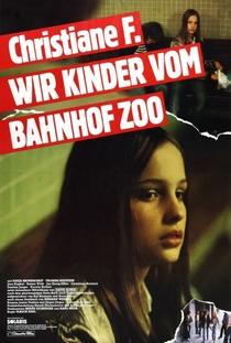 Eu, Christiane F. - 13 Anos, Drogada e Prostituída - Poster / Capa / Cartaz - Oficial 4