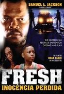 Fresh - Inocência Perdida (Fresh)
