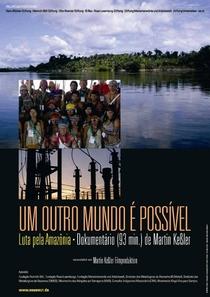 Um outro mundo é possível – Luta pela Amazônia - Poster / Capa / Cartaz - Oficial 1