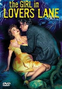 The Girl in Lovers Lane - Poster / Capa / Cartaz - Oficial 1