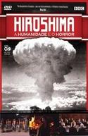 Hiroshima - A Humanidade e o Horror