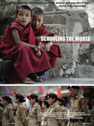 Escolarizando o Mundo (Schooling the World: The White Man's Last Burden)