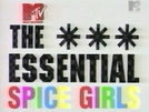 Spice Girls The Essential (Spice Girls The Essential)