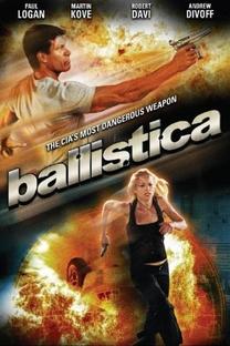Ballistica - Poster / Capa / Cartaz - Oficial 2